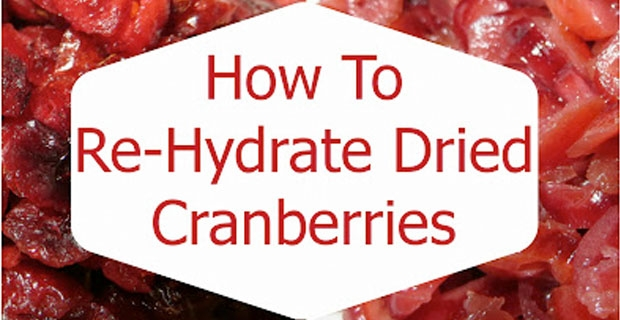 How to Re-Hydrate Dried Cranberries